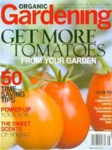 They Might Grow Even Better And Taste More Delicious If You Follow The  Advice In Organic Gardening. This Magazine Helps You ...