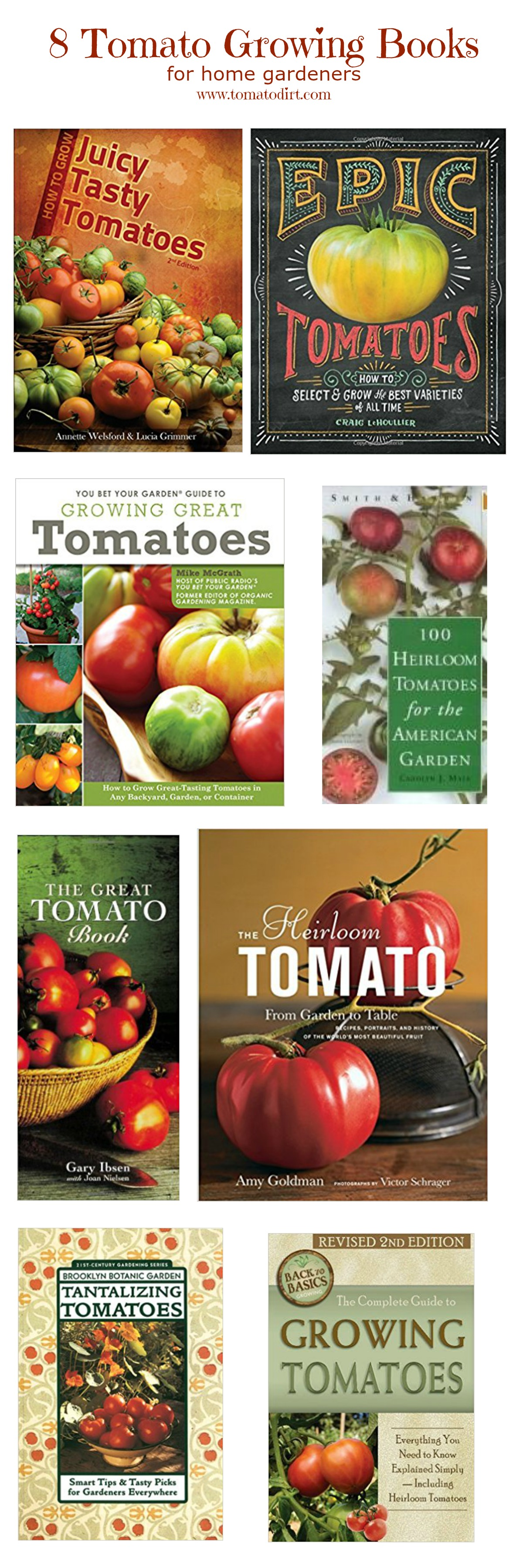 8 tomato growing books with Tomato Dirt