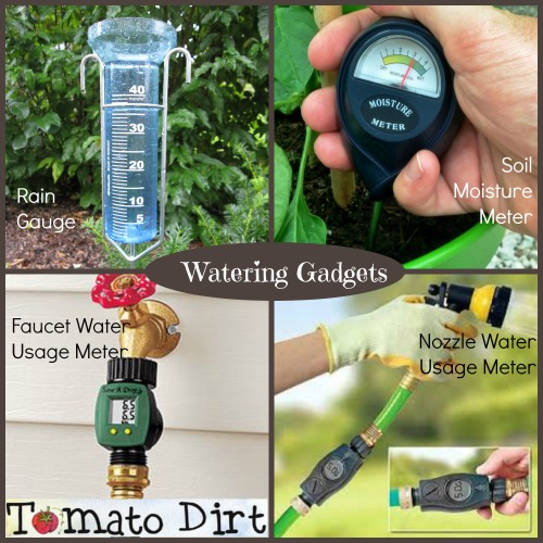 Watering gadgets to help you water wisely and grow healthy tomatoes with Tomato Dirt.